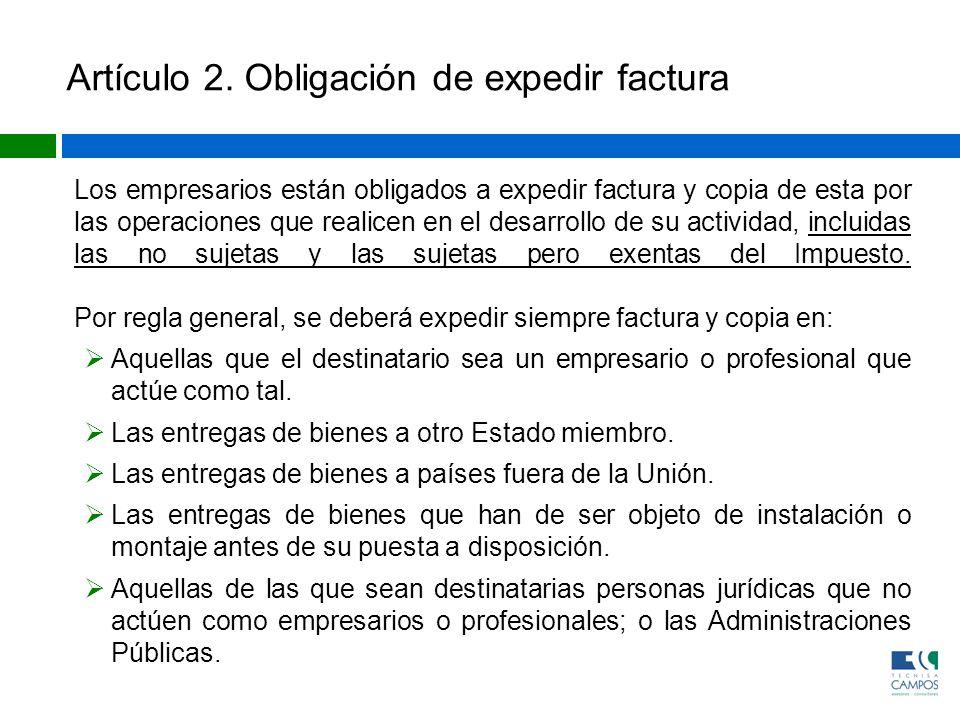 Artículo 2. Obligación de expedir factura