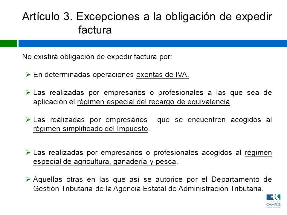 Artículo 3. Excepciones a la obligación de expedir factura