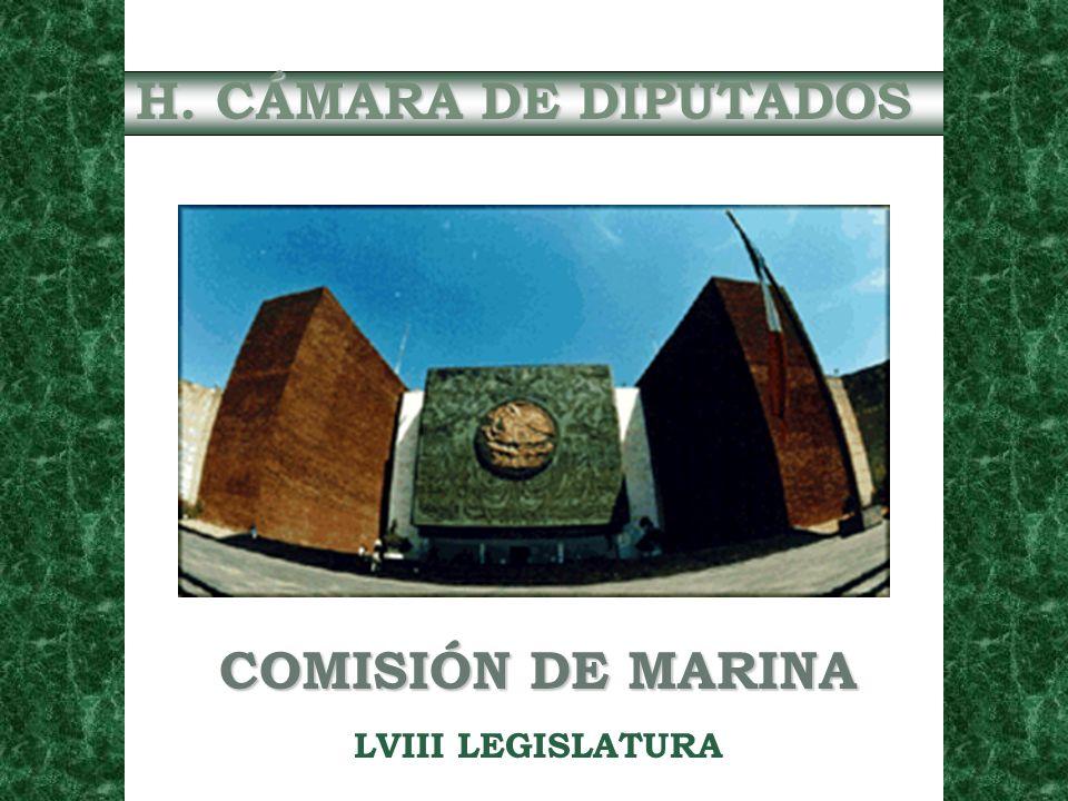 H. CÁMARA DE DIPUTADOS COMISIÓN DE MARINA