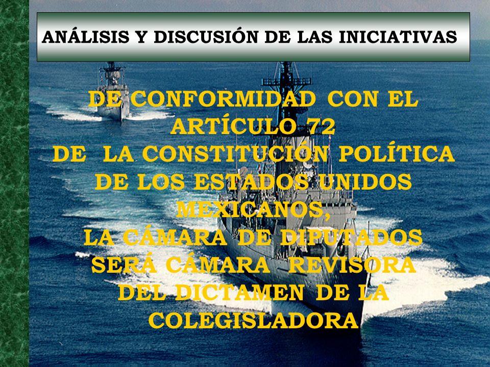 DE CONFORMIDAD CON EL ARTÍCULO 72 DE LA CONSTITUCIÓN POLÍTICA