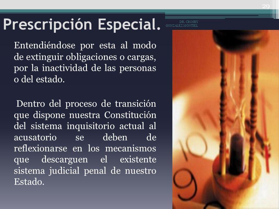 Prescripción Especial.