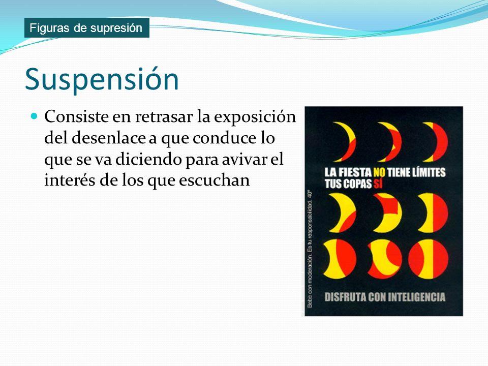 Figuras de supresión Suspensión.