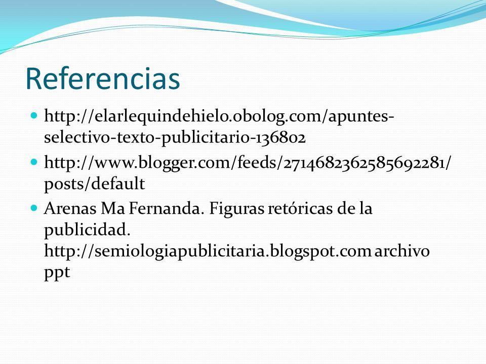 Referencias http://elarlequindehielo.obolog.com/apuntes-selectivo-texto-publicitario-136802.
