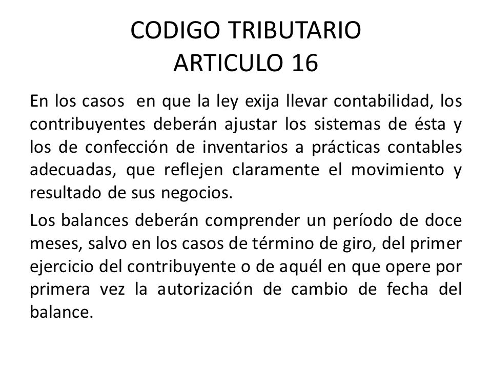 CODIGO TRIBUTARIO ARTICULO 16