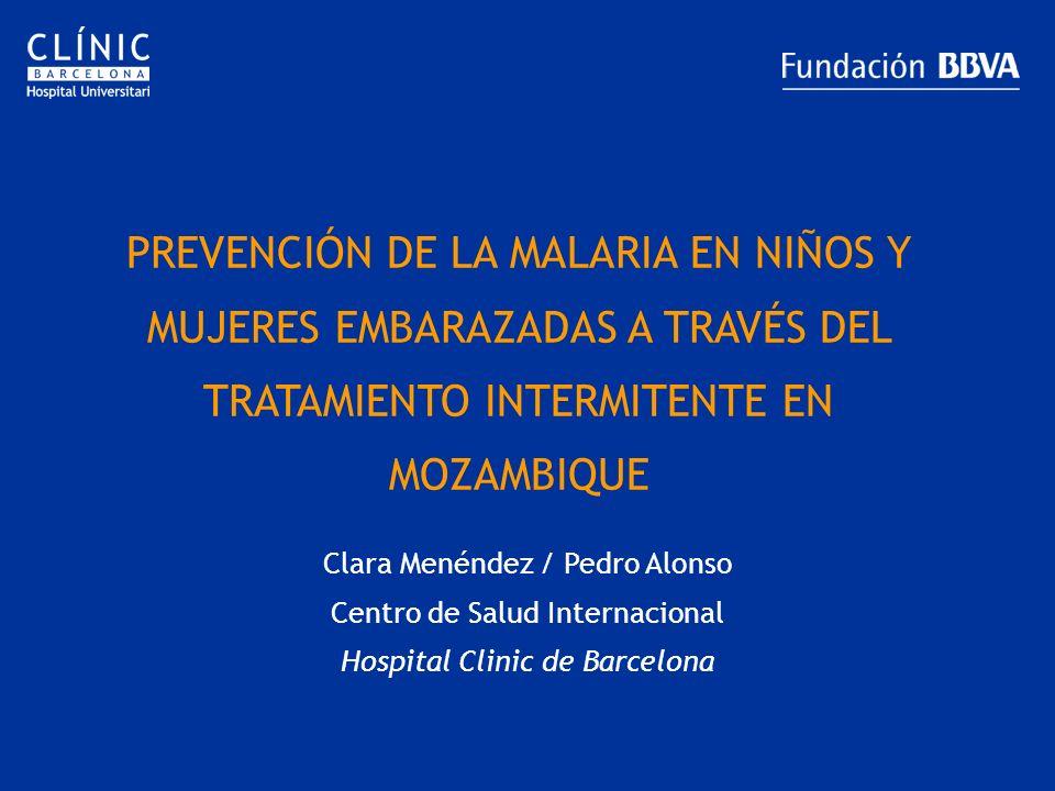PREVENCIÓN DE LA MALARIA EN NIÑOS Y MUJERES EMBARAZADAS A TRAVÉS DEL TRATAMIENTO INTERMITENTE EN MOZAMBIQUE
