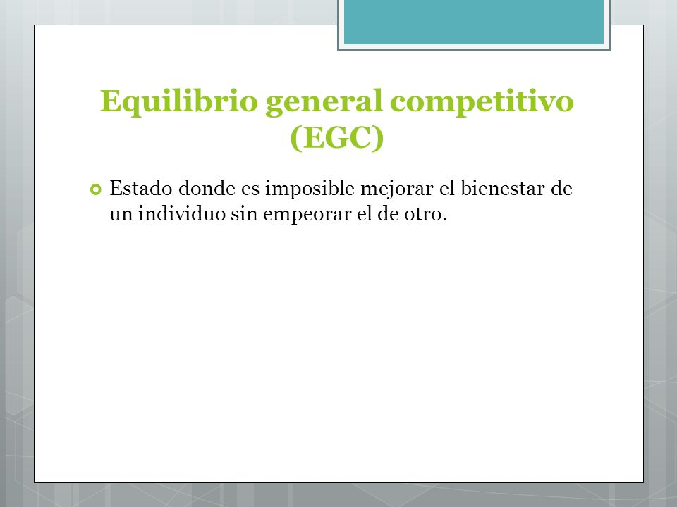 Equilibrio general competitivo (EGC)