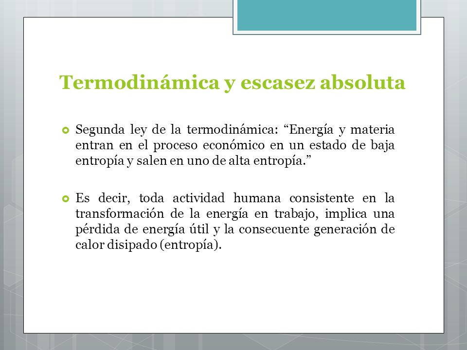Termodinámica y escasez absoluta