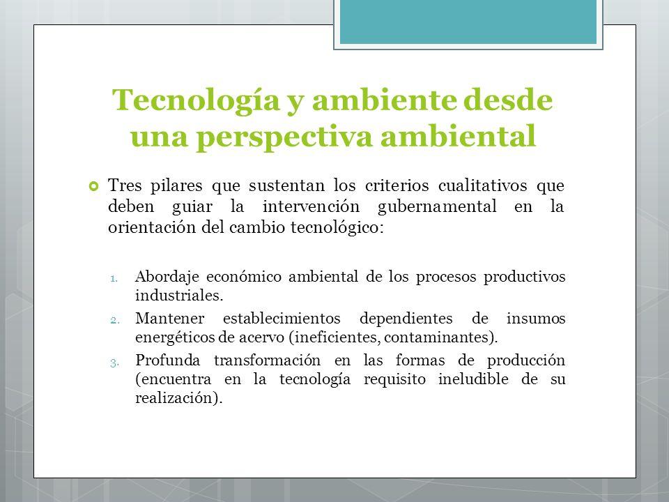 Tecnología y ambiente desde una perspectiva ambiental