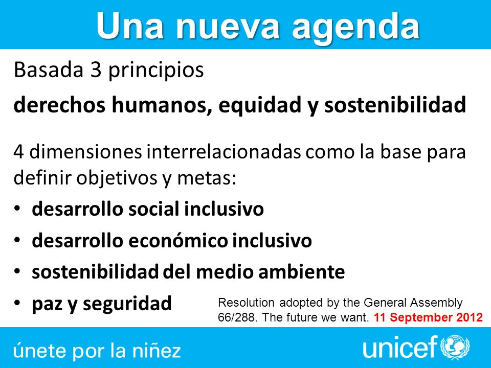 Una nueva agenda Basada 3 principios