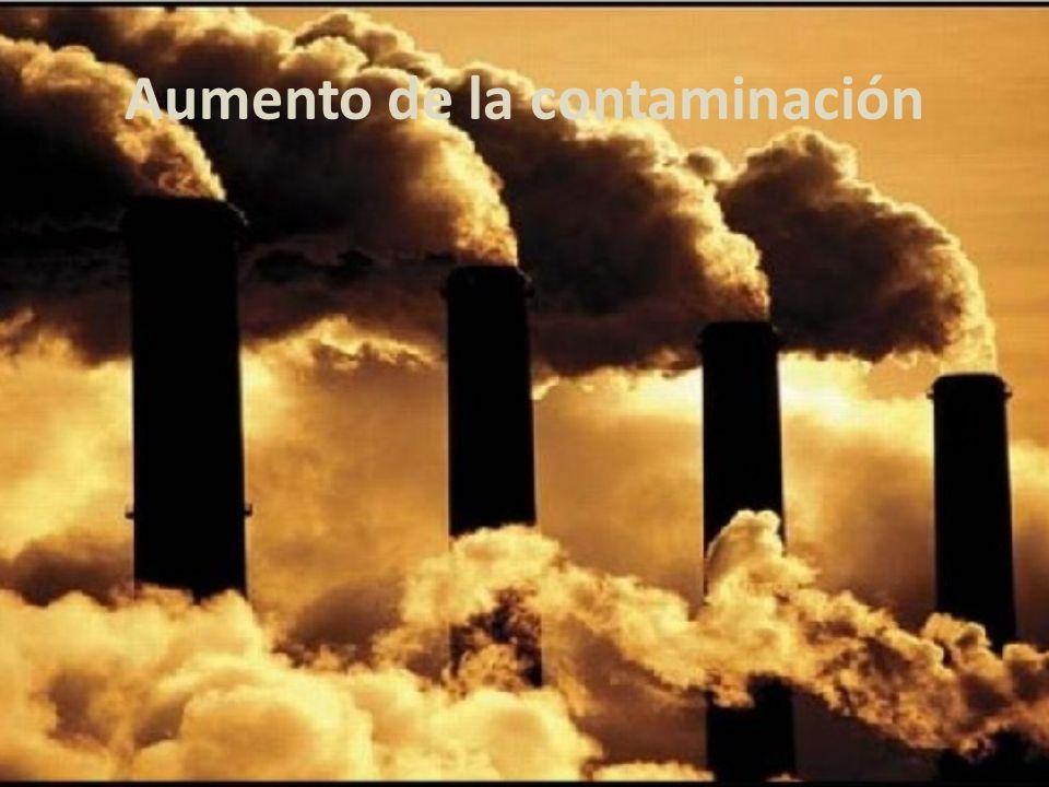 Aumento de la contaminación