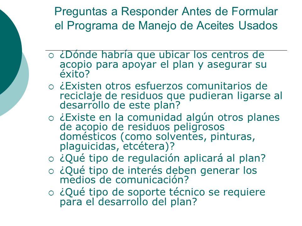 Preguntas a Responder Antes de Formular el Programa de Manejo de Aceites Usados