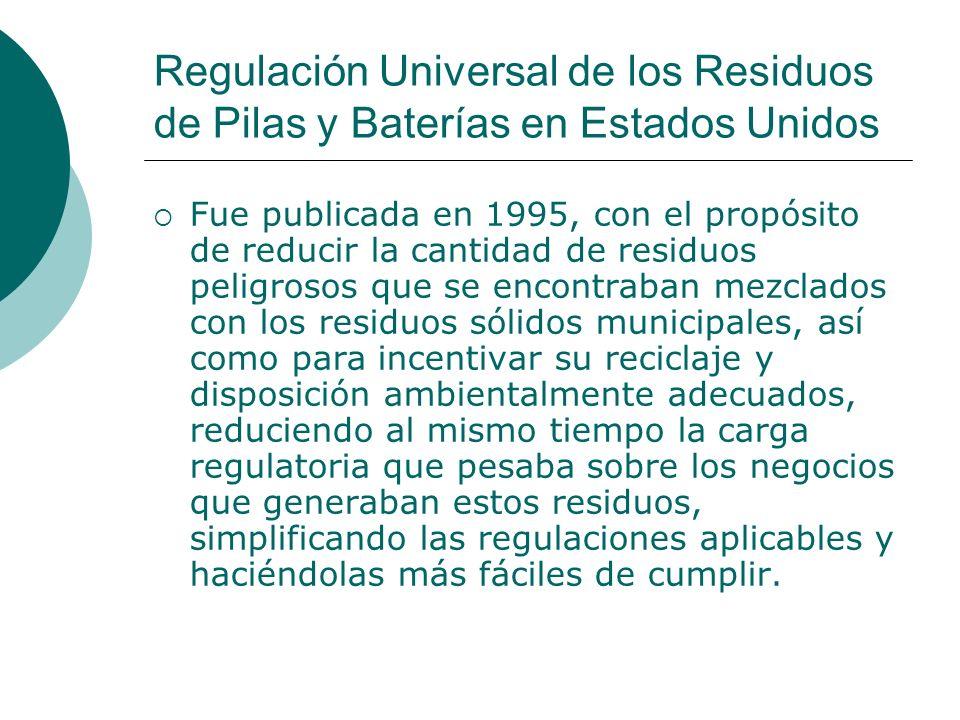 Regulación Universal de los Residuos de Pilas y Baterías en Estados Unidos