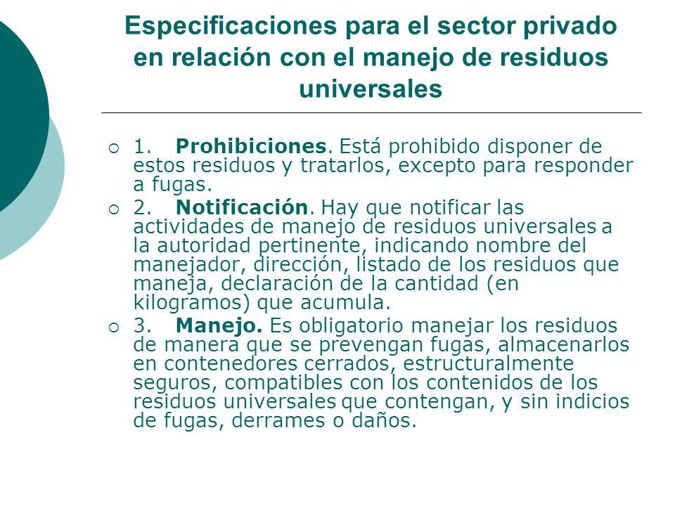 Especificaciones para el sector privado en relación con el manejo de residuos universales