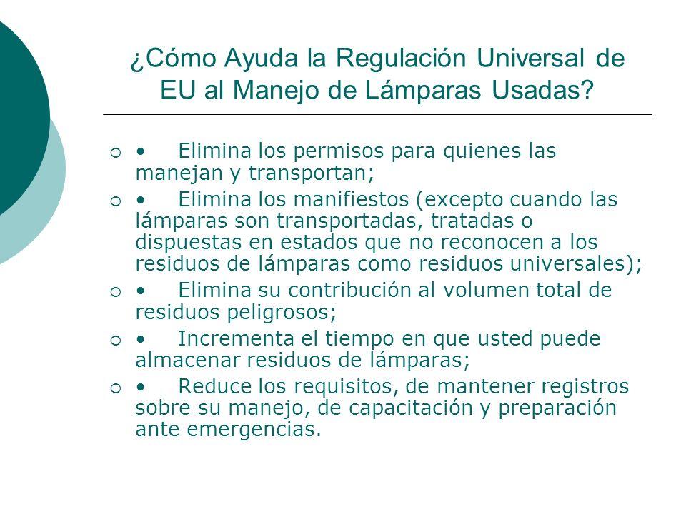 ¿Cómo Ayuda la Regulación Universal de EU al Manejo de Lámparas Usadas
