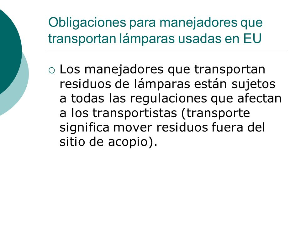 Obligaciones para manejadores que transportan lámparas usadas en EU