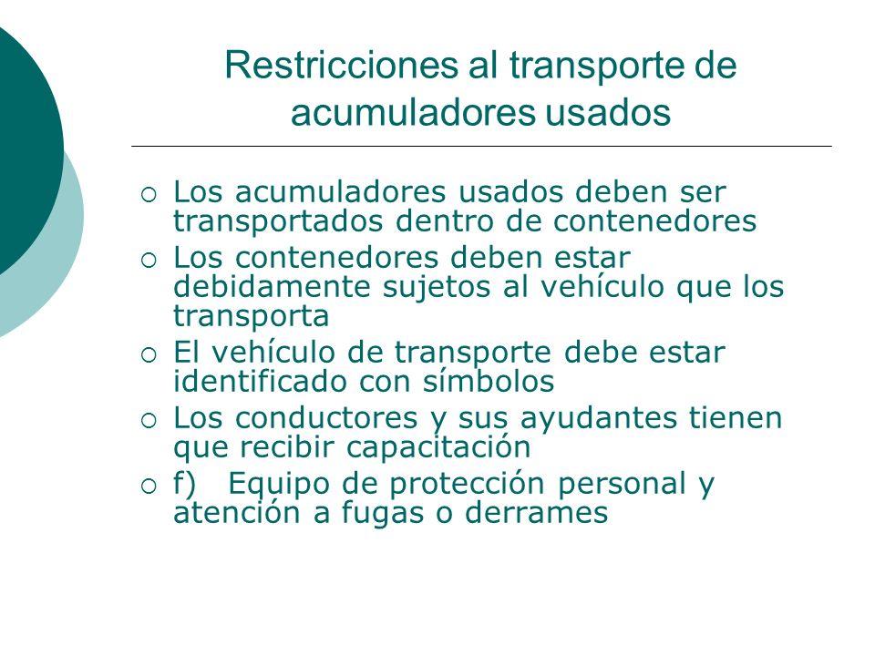 Restricciones al transporte de acumuladores usados