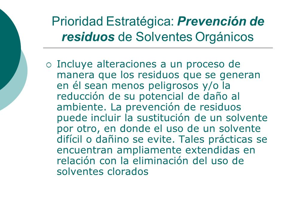 Prioridad Estratégica: Prevención de residuos de Solventes Orgánicos