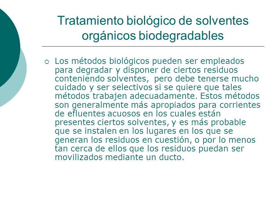 Tratamiento biológico de solventes orgánicos biodegradables