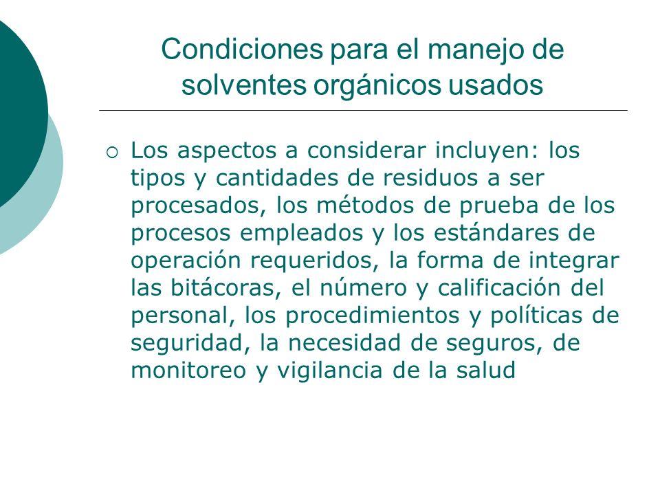 Condiciones para el manejo de solventes orgánicos usados