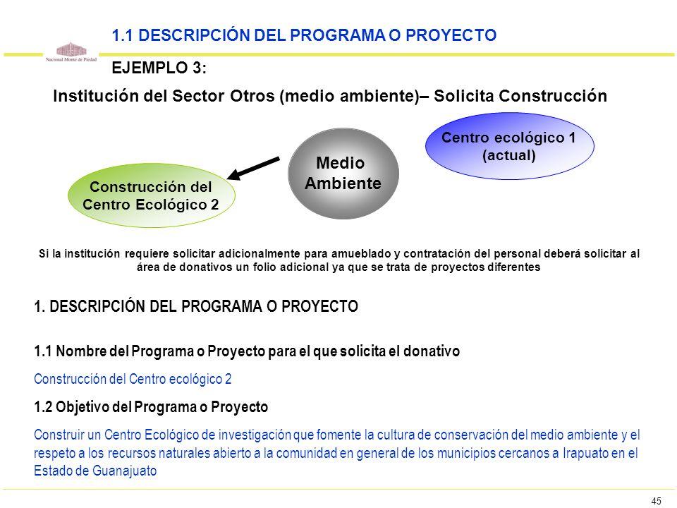 Institución del Sector Otros (medio ambiente)– Solicita Construcción