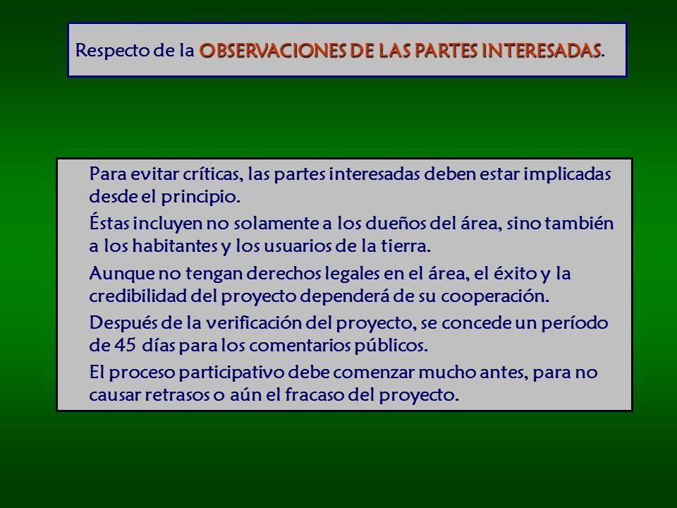 Respecto de la OBSERVACIONES DE LAS PARTES INTERESADAS.
