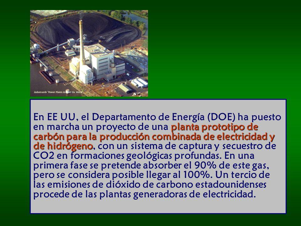 En EE UU, el Departamento de Energía (DOE) ha puesto en marcha un proyecto de una planta prototipo de carbón para la producción combinada de electricidad y de hidrógeno, con un sistema de captura y secuestro de CO2 en formaciones geológicas profundas.