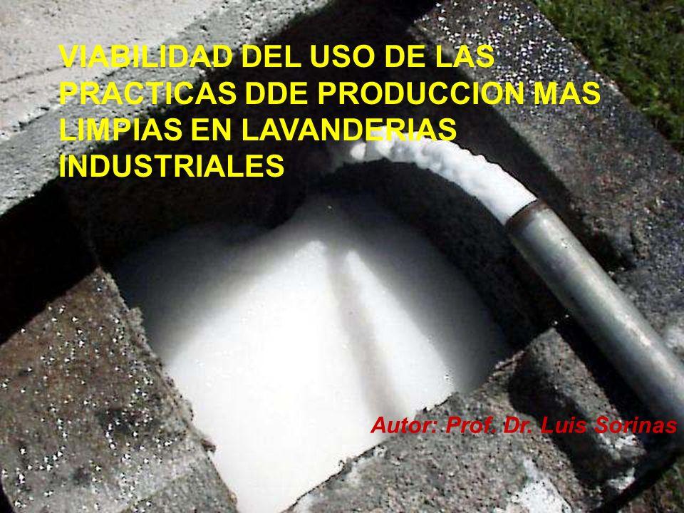 VIABILIDAD DEL USO DE LAS PRACTICAS DDE PRODUCCION MAS LIMPIAS EN LAVANDERIAS INDUSTRIALES