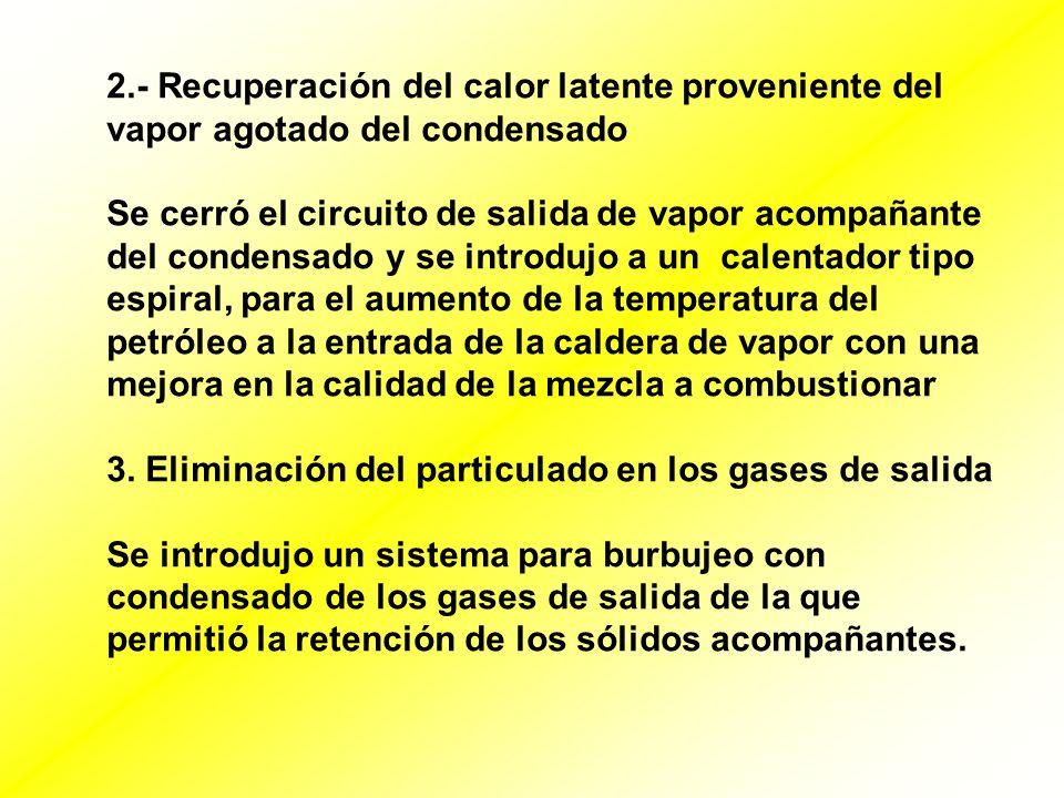2.- Recuperación del calor latente proveniente del vapor agotado del condensado