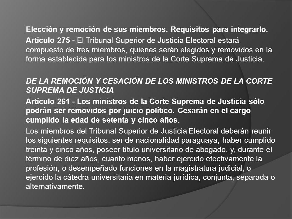 Elección y remoción de sus miembros. Requisitos para integrarlo.