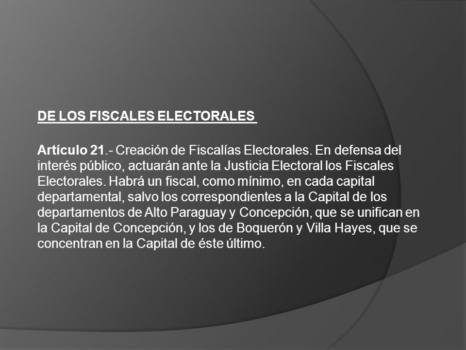 DE LOS FISCALES ELECTORALES
