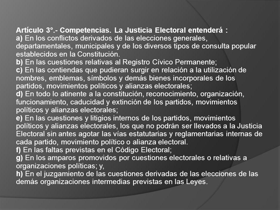 Artículo 3°. - Competencias