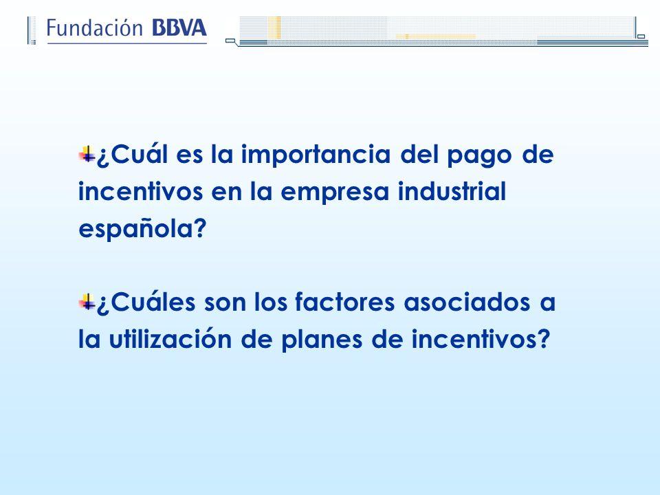 ¿Cuál es la importancia del pago de incentivos en la empresa industrial española