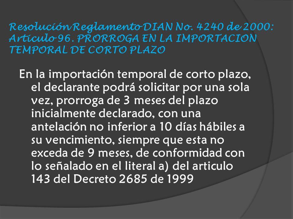 Resolución Reglamento DIAN No. 4240 de 2000: Articulo 96