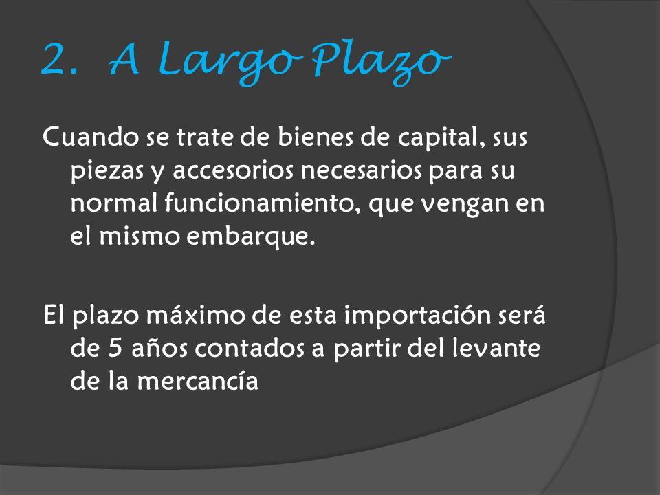2. A Largo Plazo