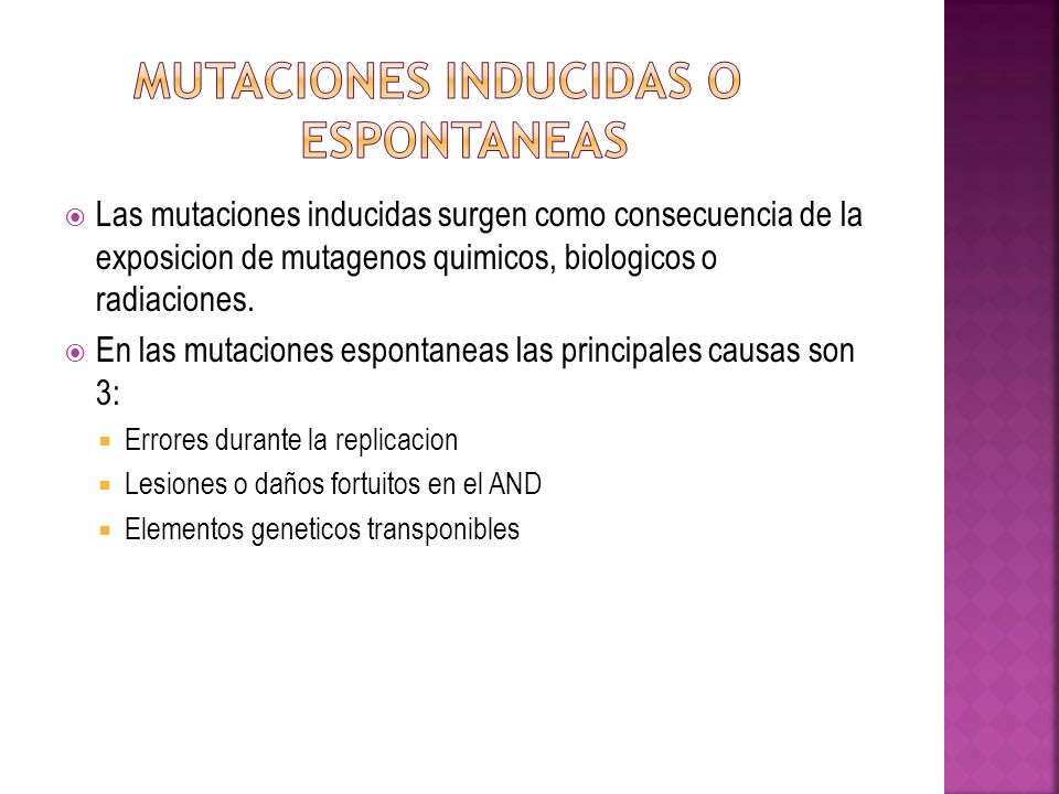 Mutaciones inducidas o espontaneas