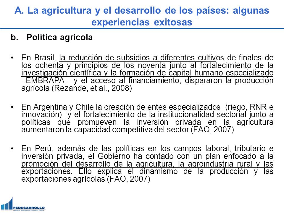 A. La agricultura y el desarrollo de los países: algunas experiencias exitosas