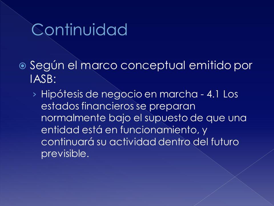 Continuidad Según el marco conceptual emitido por IASB: