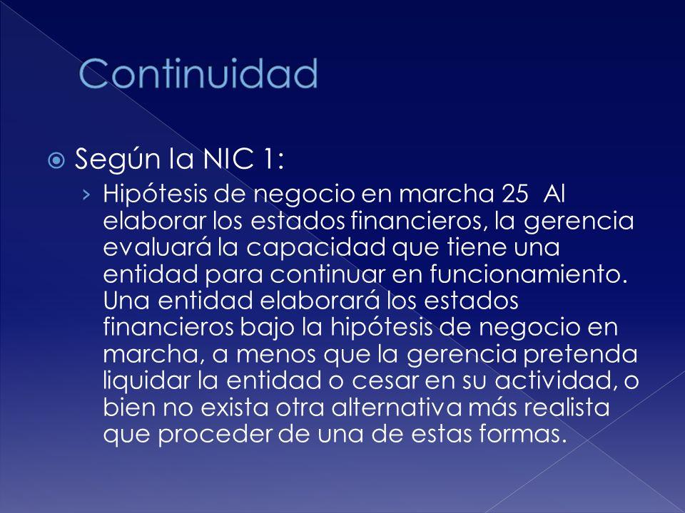 Continuidad Según la NIC 1: