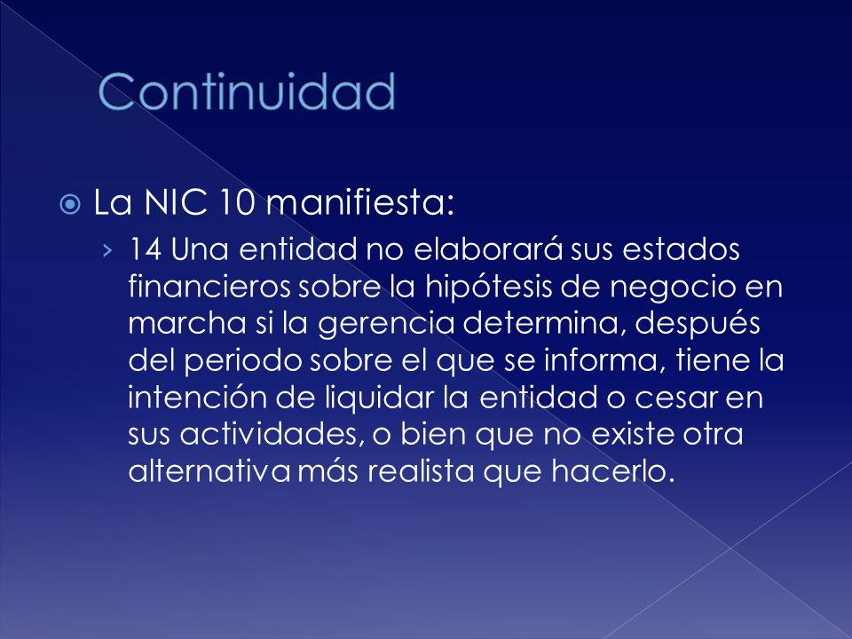Continuidad La NIC 10 manifiesta:
