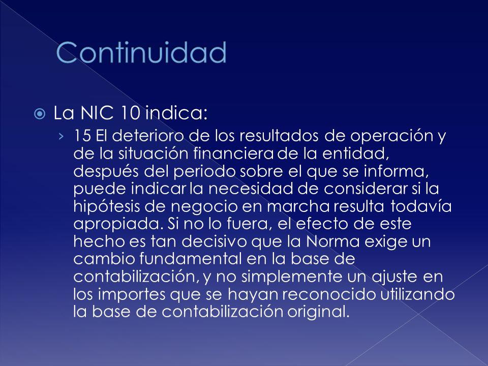 Continuidad La NIC 10 indica: