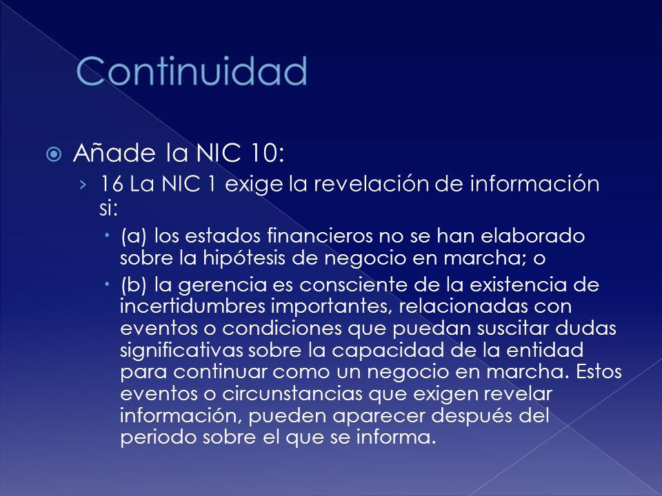 Continuidad Añade la NIC 10: