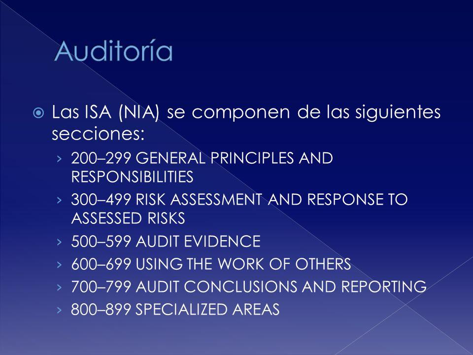 Auditoría Las ISA (NIA) se componen de las siguientes secciones: