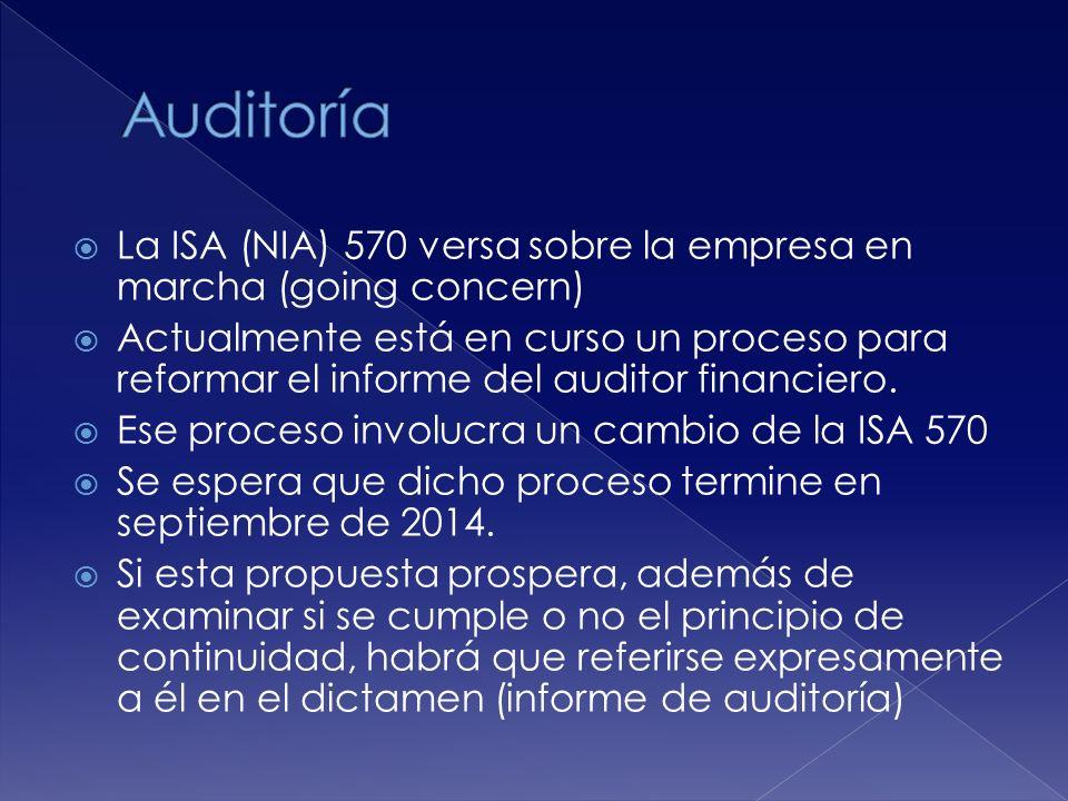 Auditoría La ISA (NIA) 570 versa sobre la empresa en marcha (going concern)