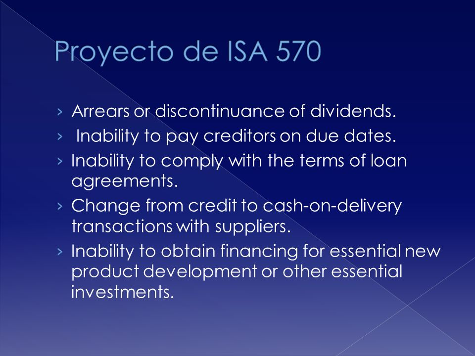 Proyecto de ISA 570 Arrears or discontinuance of dividends.