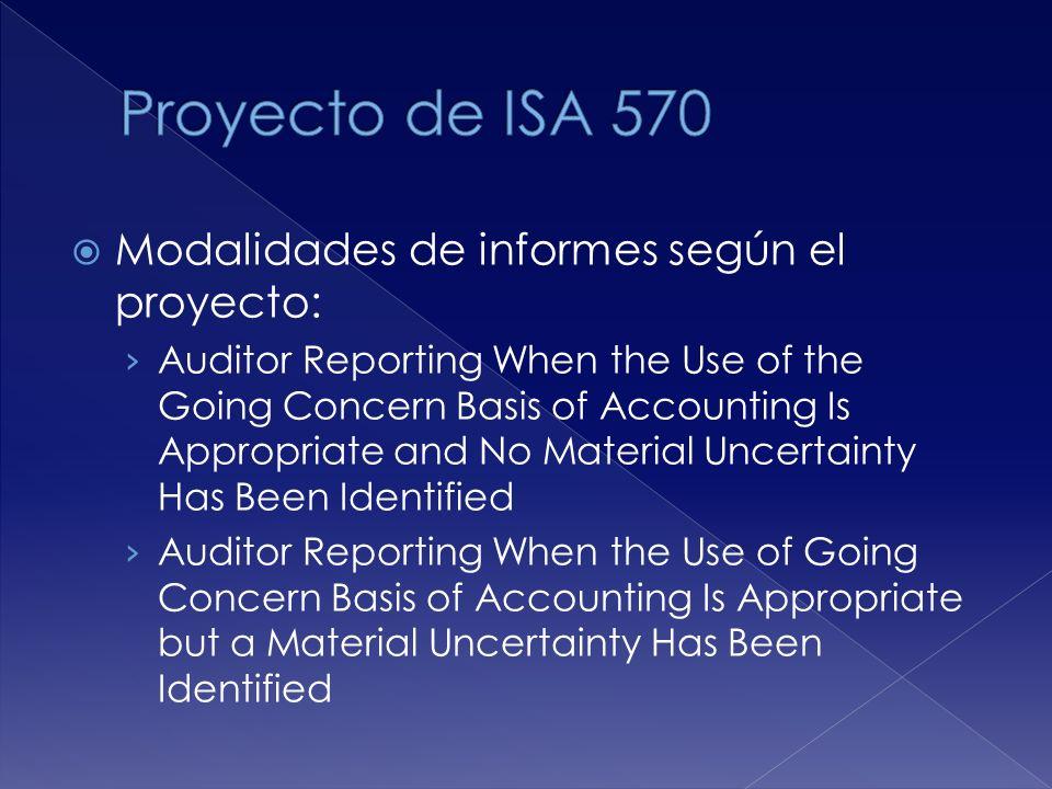 Proyecto de ISA 570 Modalidades de informes según el proyecto: