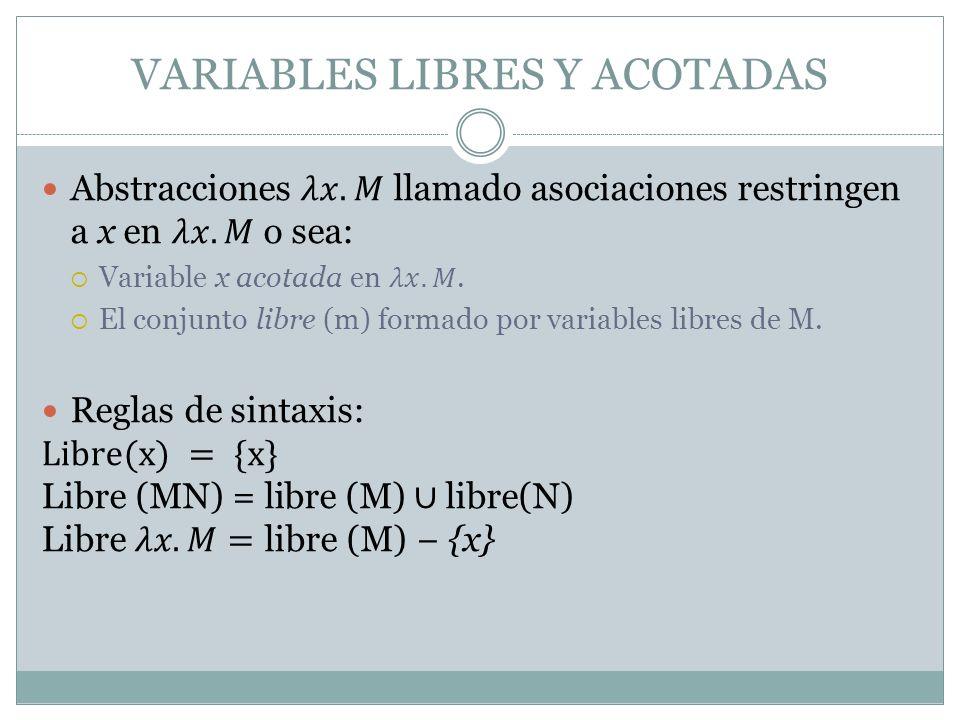 VARIABLES LIBRES Y ACOTADAS