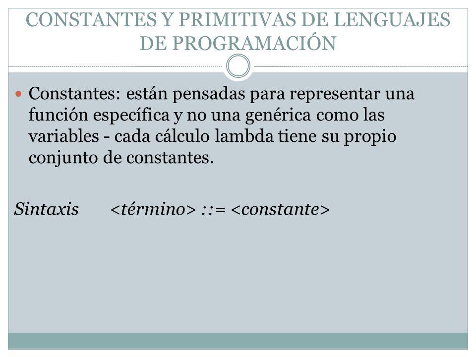 CONSTANTES Y PRIMITIVAS DE LENGUAJES DE PROGRAMACIÓN