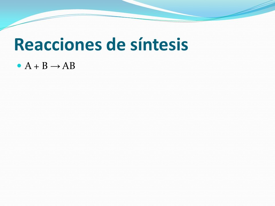 Reacciones de síntesis