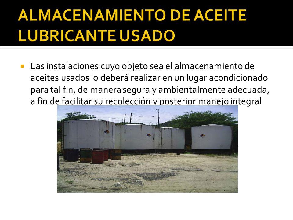 ALMACENAMIENTO DE ACEITE LUBRICANTE USADO