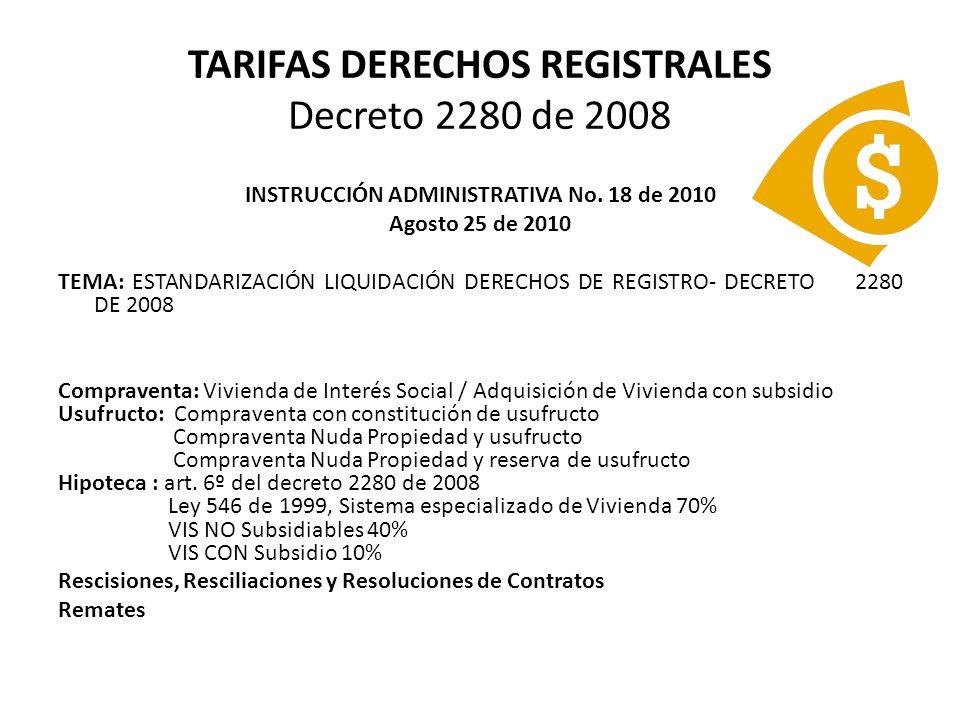 TARIFAS DERECHOS REGISTRALES Decreto 2280 de 2008